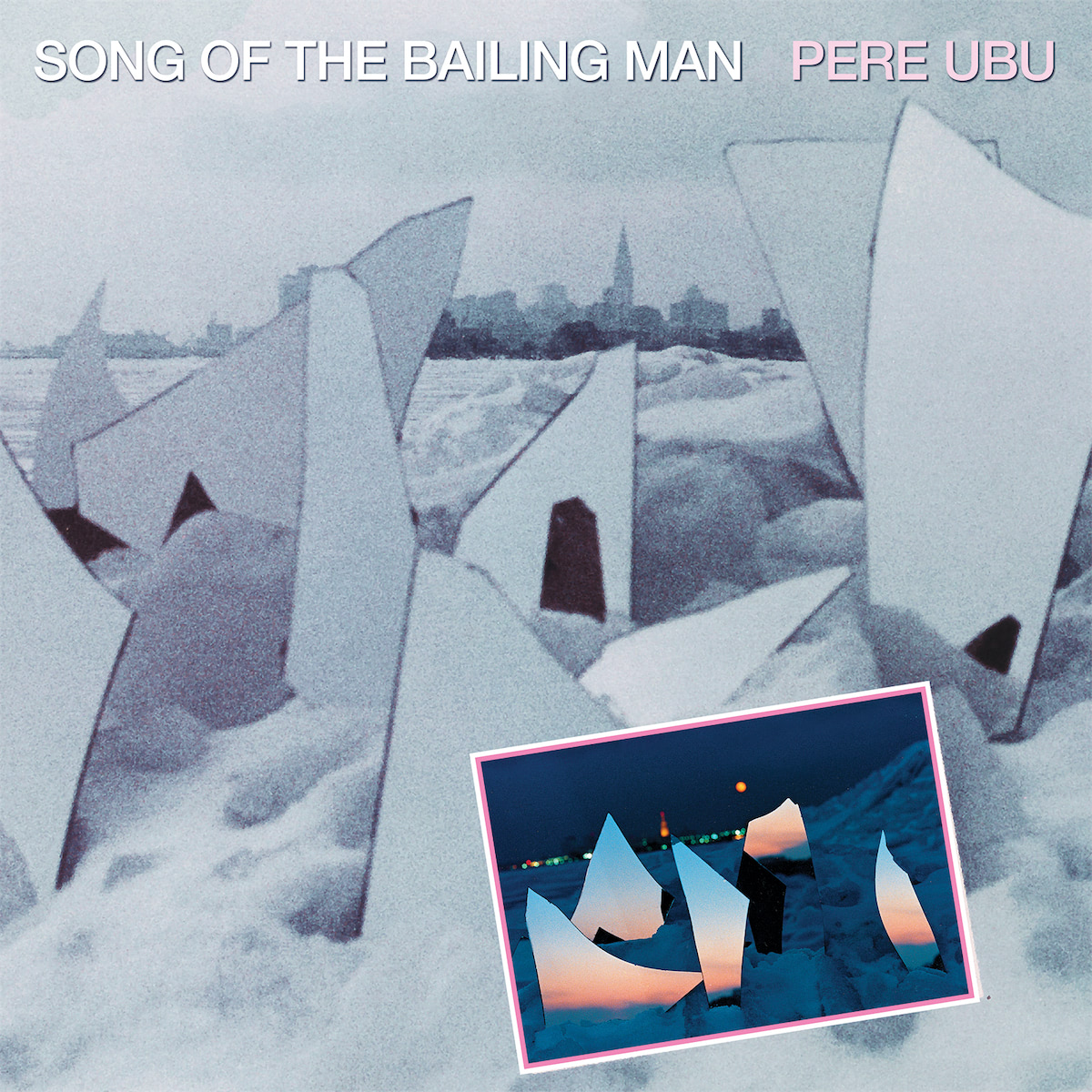 pere-ubu-song-of-the-bailing-man ART
